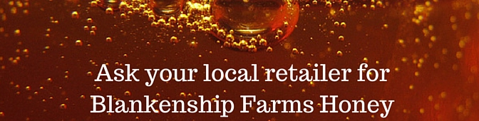 Ask Retailer Blankenship Farms Honey